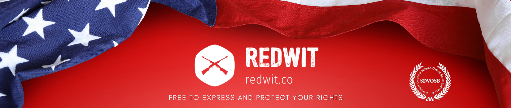 Redwit - Veteran Owned and Operated - Free to Express and Protect